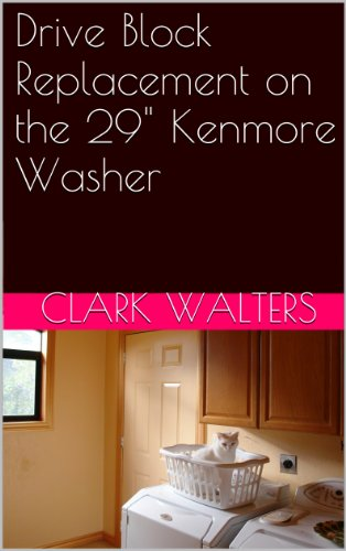 drive-block-replacement-on-the-29-kenmore-washer-english-edition