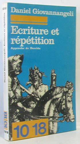 Écriture et répétition : Approche de Derrida