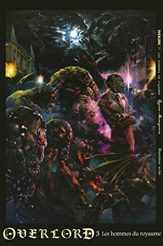 Overlord, Tome 3 : Les hommes du royaume