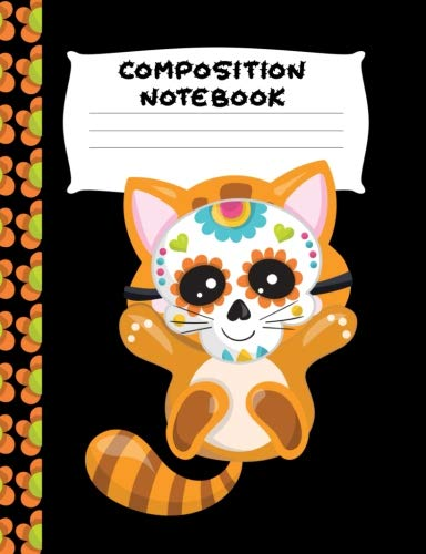 : Orange Sugar Skull Kitty | Wide Ruled Paper | Girls, Student Teacher, Gift | 120 Pages ()