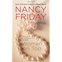 Women on Top by Nancy Friday (2012-10-30)