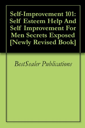 self-improvement-101-self-esteem-help-and-self-improvement-for-men-secrets-exposed-newly-revised-boo