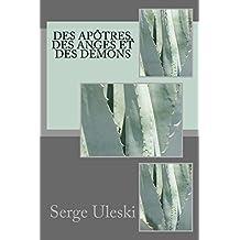 Des apôtres, des anges et des démons