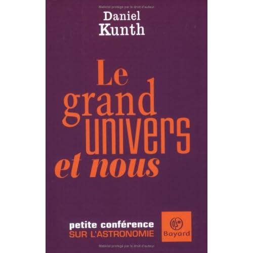 Le grand univers et nous : Petite conférence sur l'astronomie