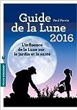 Guide de la Lune 2016 de Paul Ferris ( 19 août 2015 )