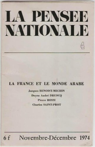 La France et le monde arabe. La pense nationale n4.
