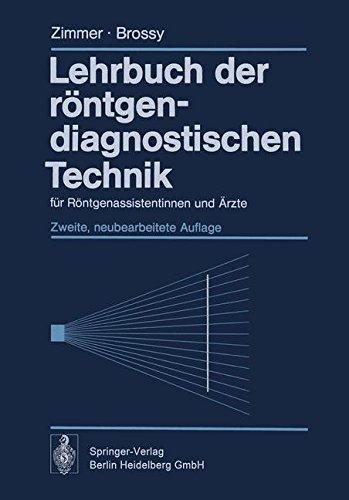Lehrbuch der röntgendiagnostischen Technik: für Röntgenassistentinnen und Ärzte (Arzt, Zimmer)
