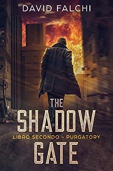 Purgatory (The Shadow Gate - Vol. II) di [David Falchi]