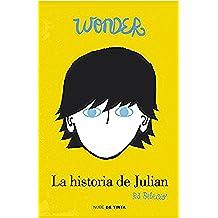 Wonder. La Historia De Julián (NUBE DE TINTA)