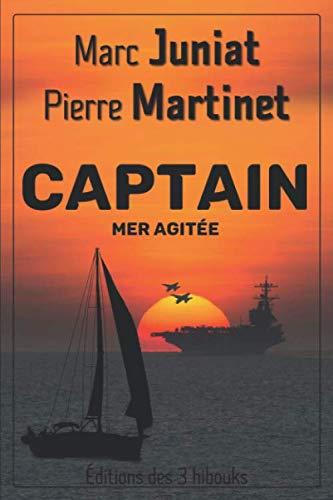 Captain: Mer agitée