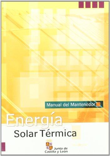 Energia Solar Termica Manual Del Mantenedor por Aa.Vv.