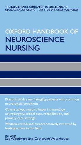 The Oxford Handbook of Neuroscience Nursing (Oxford Handbooks in Nursing) (2009-10-25)