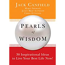 Pearls of Wisdom: 30 Inspirational Ideas to Live your Best Life Now! (English Edition)
