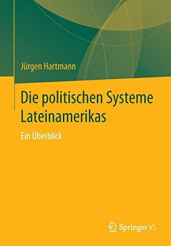 Die politischen Systeme Lateinamerikas: Ein Überblick