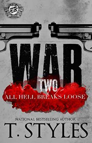 War 2: All Hell Breaks Loose (The Cartel Publications ...