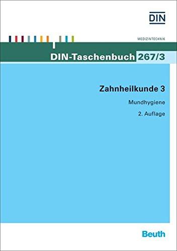 Zahnheilkunde 3: Mundhygiene (DIN-Taschenbuch)