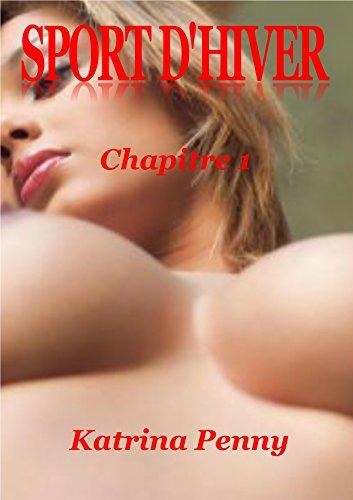 SPORT D'HIVER: Chapitre 1