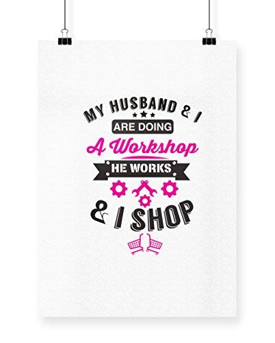 hippowarehouse Mein Mann und ich tun eine Werkstatt ER funktioniert und ich Shop Poster Druck Wall Art Design, weiß, A3 (Tun Ich Daddy)