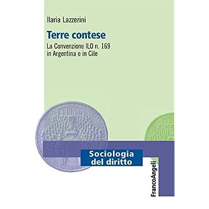 Terre Contese. La Convenzione Ilo N. 169 In Argentina E In Cile