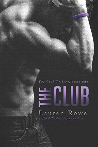 The Club (Volume 1) by Rowe, Lauren (2015) Paperback