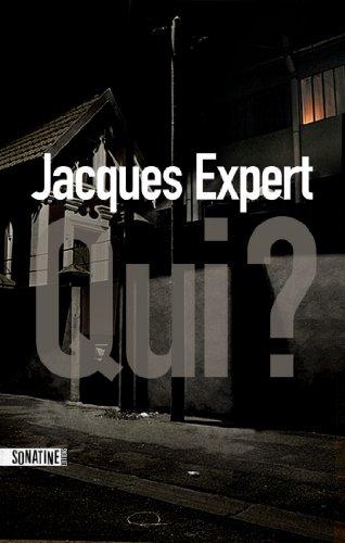 Qui ? par [EXPERT, Jacques]
