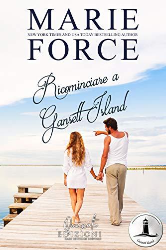 Ricominciare a Gansett Island di [Force, Marie]