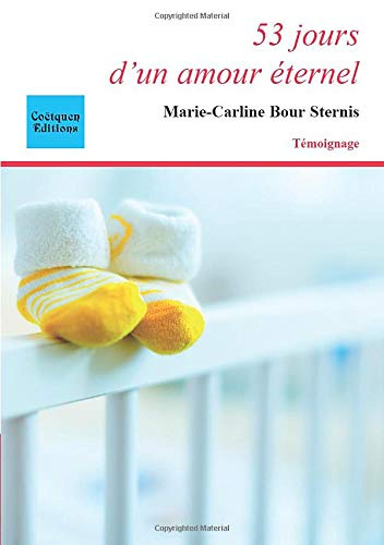 53 jours d'un amour éternel par  Marie-Carline Bour Sternis