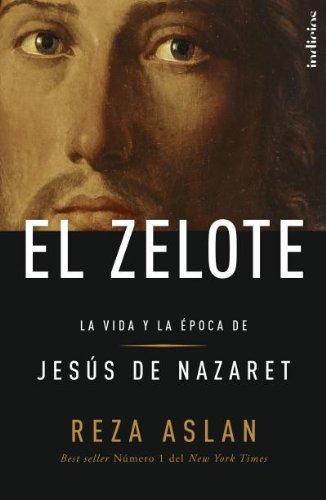 El Zelote (Indicios) por Reza Aslan