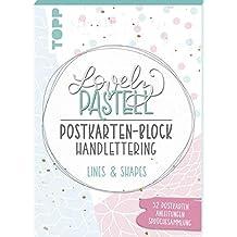 Lovely Pastell Handlettering Postkartenblock Lines & Shapes: 32 gestaltete Postkarten in 10 graphischen Pastelldesigns mit Platz zum Handlettern inkl. ... und Grußkarten-Sprüchesammlung