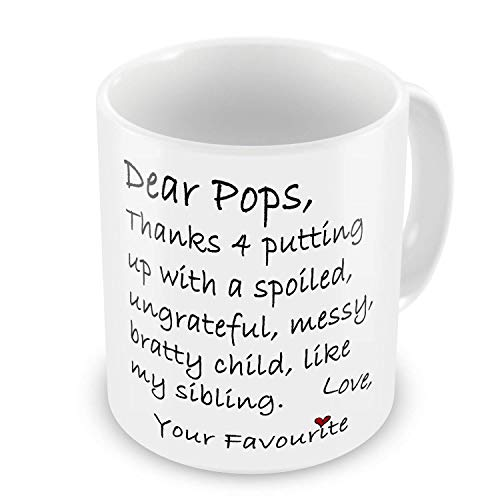 Dear Pops Thanks 4 Putting Up With. Novelty Gift Mug