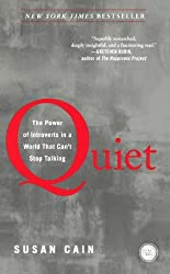 Quiet: The Power of Introverts in a World That Can't Stop Talking by Susan Cain Dr (2013-01-29)
