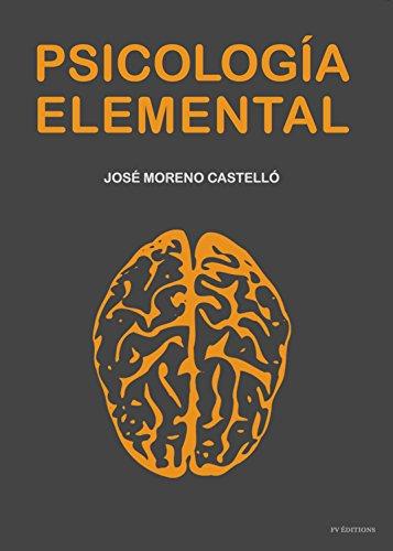 Psicología Elemental por José Moreno Castelló