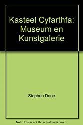 Kasteel Cyfarthfa: Museum en Kunstgalerie