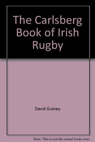 the-carlsberg-book-of-irish-rugby