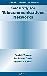 [(Security for Telecommunications Networks)] [By (author) Patrick Traynor ] published on (November, 2010)