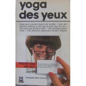 Le yoga des yeux par Margaret Darst Corbett