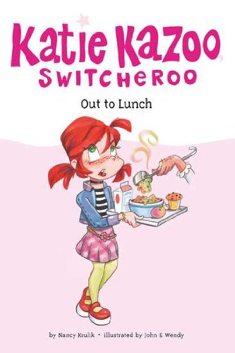 Out to Lunch (Katie Kazoo Switcheroo #2)