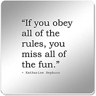 Stamp Press 6 x 'If you obey all of the rules, you miss all of the fun.' Quote by Katharine Hepburn 95mm Mirror Coasters (CR00002424)