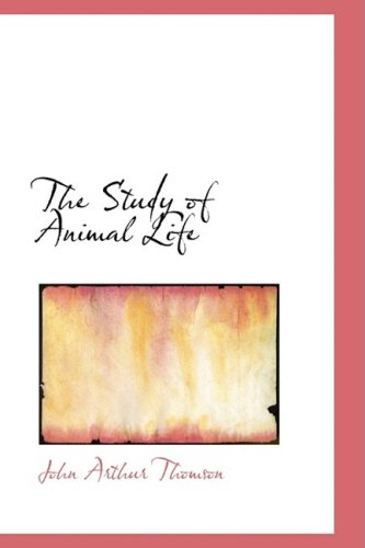 The Study of Animal Life