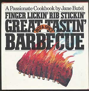 Finger lickin', rib stickin', great tastin', hot & spicy barbecue by Jane Butel (1982-08-02)