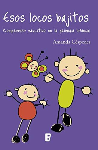 Esos Locos Bajitos por Amanda Céspedes Calderón