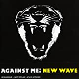 Songtexte von Against Me! - New Wave