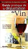 Guide pratique de la dégustation du vin par Paumard