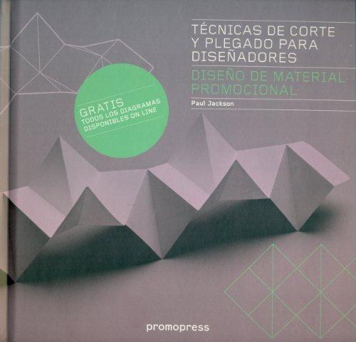 Técnicas de corte y plegado para diseñadores : diseño de material promocional