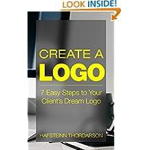 Create a Logo: 7 Easy Steps to Your Client's Dream Logo (Graphic Design, Logo Design, Brainstorm, Branding, Clients, Sketching)