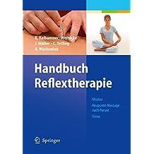Handbuch Reflextherapie: Shiatsu. Akupunkt-Massage nach Penzel. Tuina