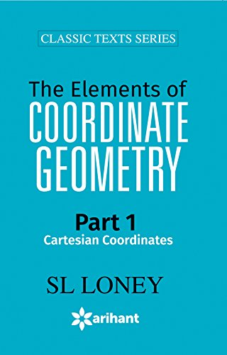 The Elements of COORDINATE GEOMETRY Part-1 Cartesian Coordinates