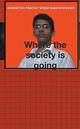 Where The Society Is Going