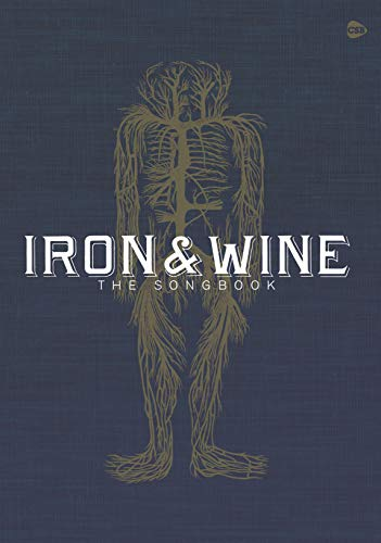 Iron & Wine: The Songbook (Faber Edition)