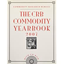 The CRB Commodity Yearbook 2007 with CD-ROM